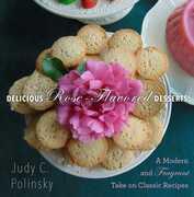 Delicious Rose-Flavored Desserts