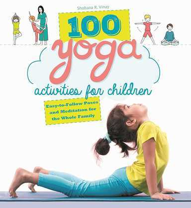 100 Yoga Activities for Children