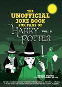The Unofficial Harry Potter Joke Book: Stupefying Shenanigans for Slytherin