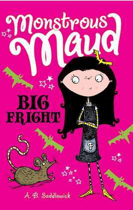 Monstrous Maud: Big Fright