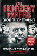 The Skorzeny Papers