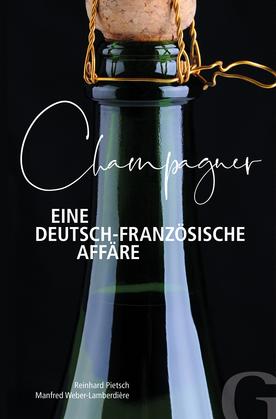 Champagner – Eine deutsch-französische Affäre