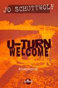 U-Turn Welcome