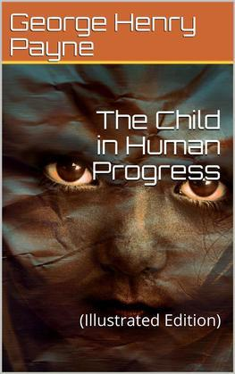 The Child in Human Progress