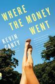 Where the Money Went: Stories