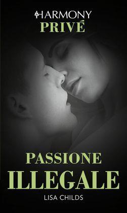 Passione illegale
