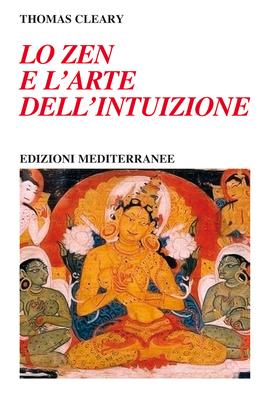 Lo zen e l'arte dell'intuizione