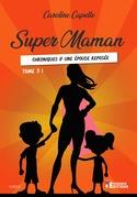Super Maman tome 3