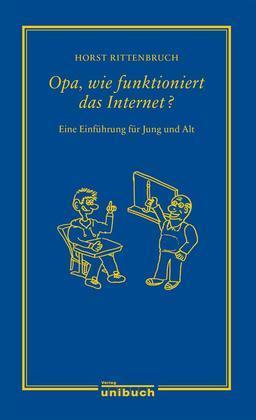 Opa, wie funktioniert das Internet?