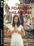 La fidanzata thailandese
