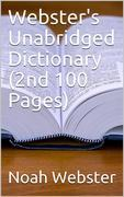 Webster's Unabridged Dictionary (2nd 100 Pages)