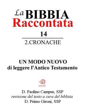 La Bibbia raccontata - 2Cronache