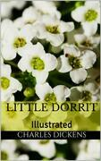 Little Dorrit - Illustrated