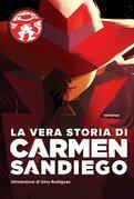 La vera storia di Carmen Sandiego