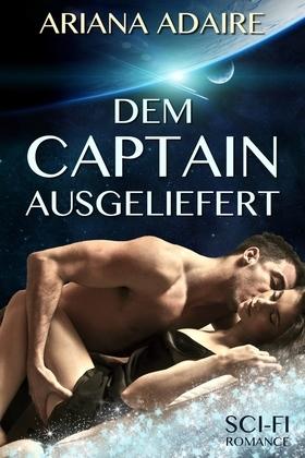 Dem Captain ausgeliefert