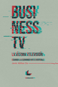 Business TV, la última televisión