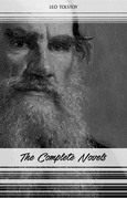 Leo Tolstoy: The Complete Novels and Novellas (War and Peace, Anna Karenina, Resurrection, The Death of Ivan Ilyich...)
