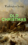 OLD CHRISTMAS (Illustrated)