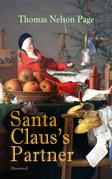 Santa Claus's Partner (Illustrated)