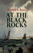 At the Black Rocks (Illustrated)