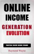 Online Income Generation Evolution