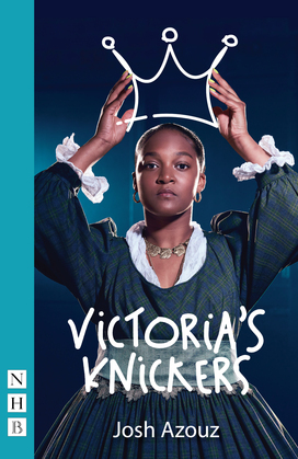 Victoria's Knickers (NHB Modern Plays)
