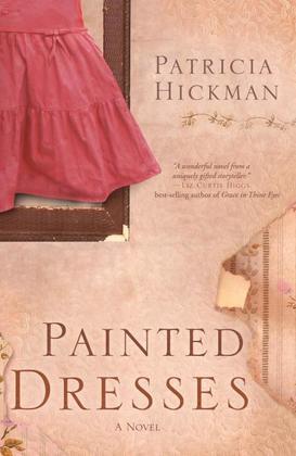 Painted Dresses: A Novel