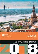 EIB Investment Survey 2018 - Latvia overview