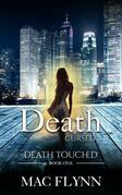 Death Cursed: Death Touched, Book 1 (Urban Fantasy Romance)