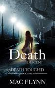 Death Descent: Death Touched, Book 3 (Urban Fantasy Romance)