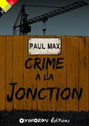 Crime à la Jonction