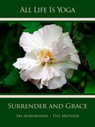 All Life Is Yoga: Surrender and Grace
