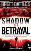 Shadow of Betrayal: A Thriller