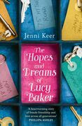 The Hopes and Dreams of Lucy Baker: The most heart-warming book you'll read this year
