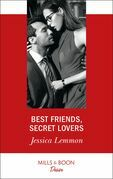 Best Friends, Secret Lovers (Mills & Boon Desire) (The Bachelor Pact, Book 1)