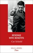 Revenge With Benefits (Mills & Boon Desire) (Sweet Tea and Scandal, Book 3)