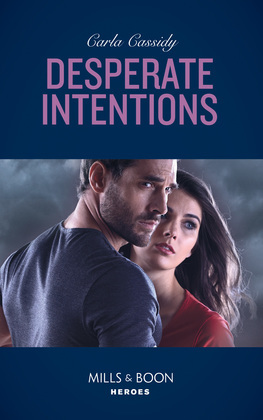 Desperate Intentions (Mills & Boon Heroes)