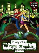 Diary of a Wimpy Zombie