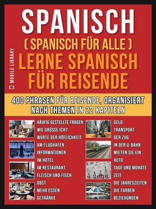 Spanisch (Spanisch für alle) Lerne Spanisch für Reisende