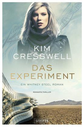 DAS EXPERIMENT (ein Whitney Steel Roman)