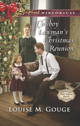 Cowboy Lawman's Christmas Reunion (Mills & Boon Love Inspired Historical) (Four Stones Ranch, Book 6)