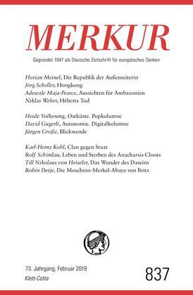 MERKUR Gegründet 1947 als Deutsche Zeitschrift für europäisches Denken - 2019-2
