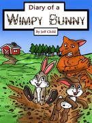 Diary of a Wimpy Bunny