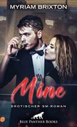 Mine | Erotischer SM-Roman
