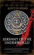 Servant of the Underworld: Obsidian & Blood, Book 1