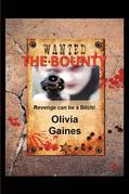 The Bounty: Revenge Can Be a Bitch!
