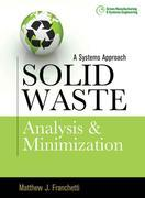 Solid Waste Analysis and Minimization: A Systems Approach : The Systems Approach