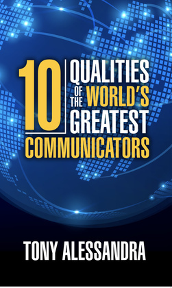 The Ten Qualities of the World's Greatest Communicators