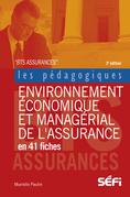 Environnement économique et managérial de l'assurance en 41 fiches