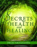 Secrets of Health and Healing